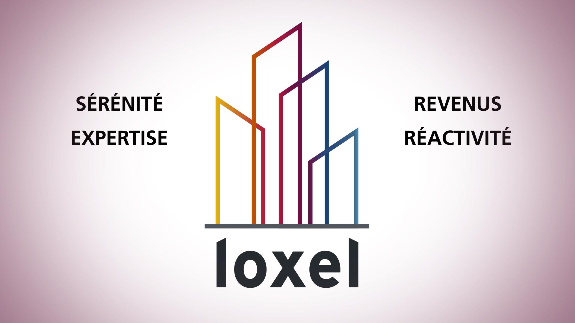 Faire confiance à Loxel, c'est …